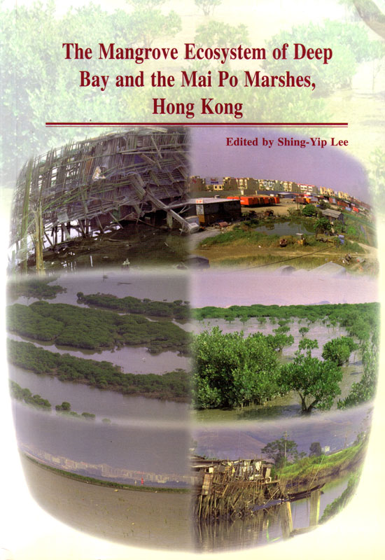 The Mangrove Ecosystems of Deep Bay and the Mai Po Marsches, Hong Kong